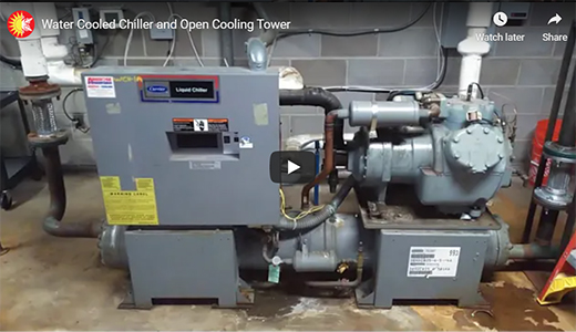 Water Cooled Chiller and Open Cooling Tower